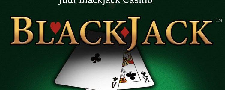 Judi Blackjack Casino