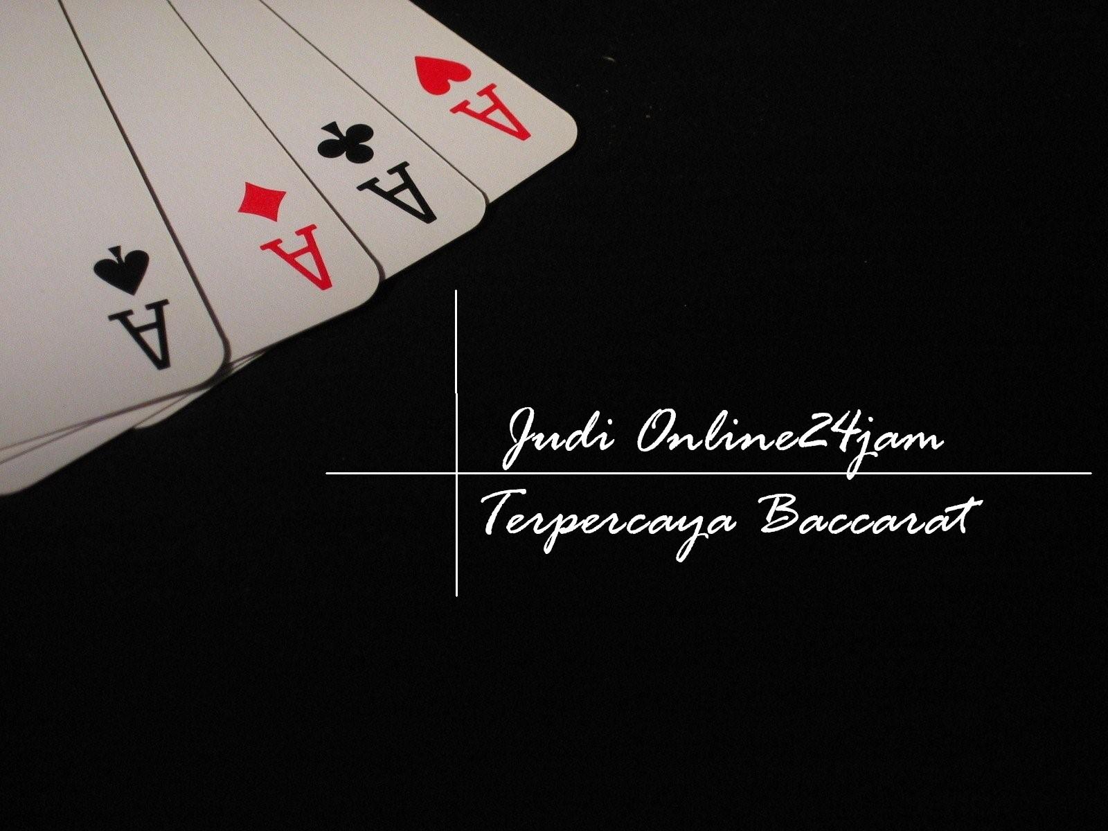 Judi Online24jam Terpercaya Baccarat