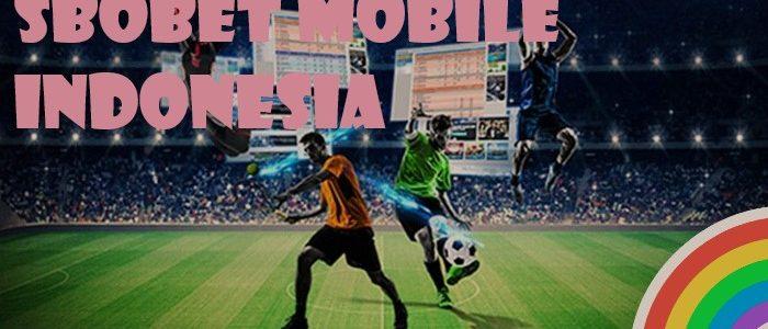 Nikmati Fasilitas Sbobet Mobile Terbaru 2021 Ini